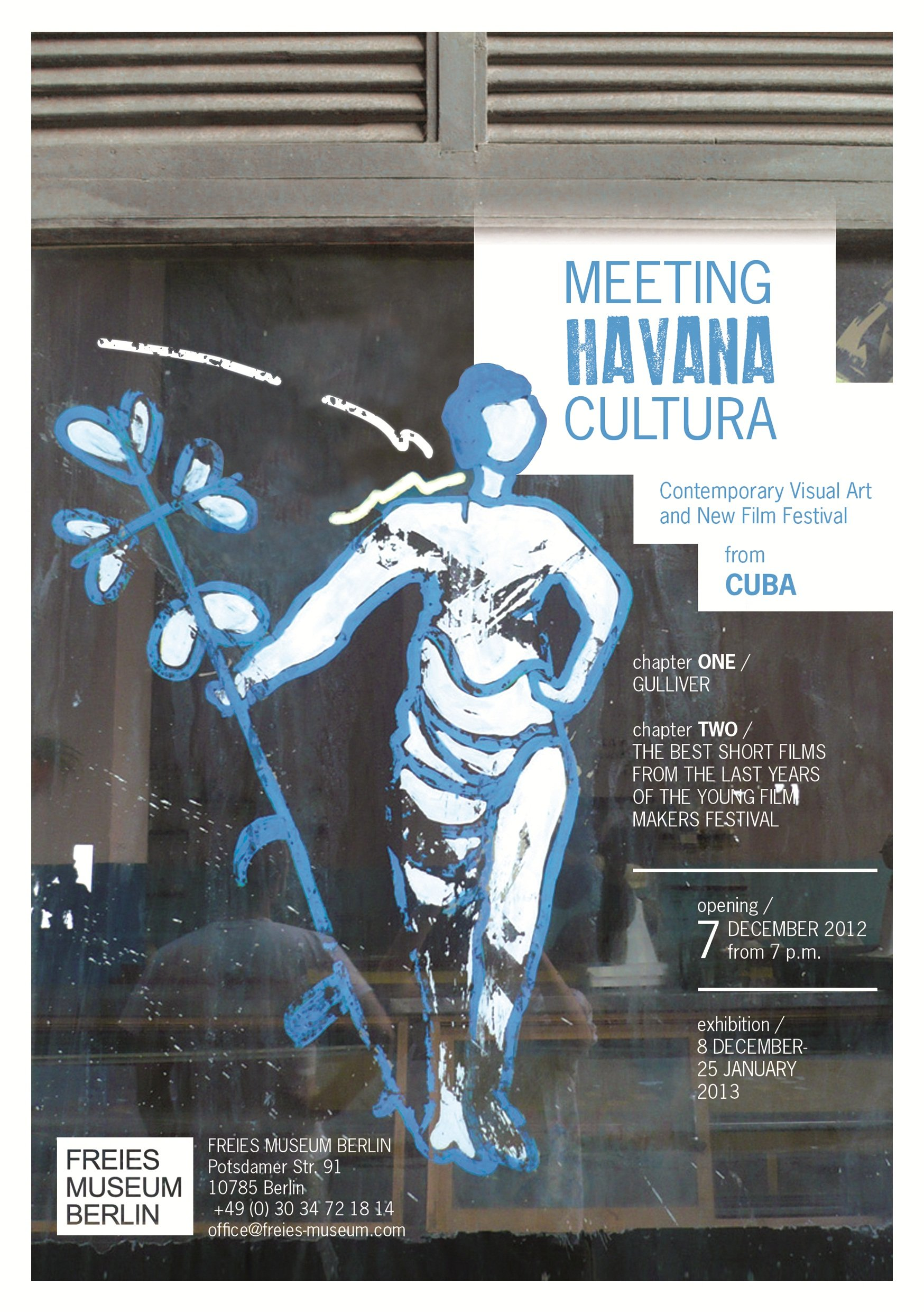 Meeting Havana Cultura / Chapter I. Gulliver